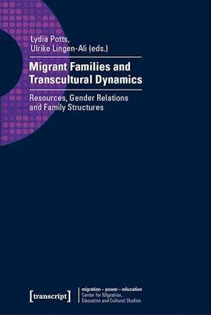 Bog, paperback Migrant Families and Transcultural Dynamics af Lydia Potts