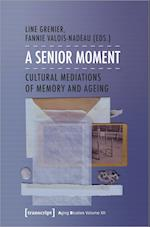 A Senior Moment (Aging Studies)