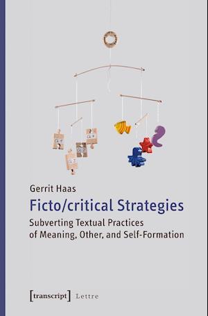 Bog, paperback Fictocritical Strategies af Gerrit Haas