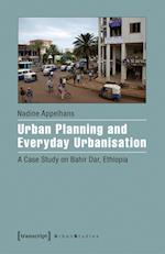 Urban Planning and Everyday Urbanisation (Urban Studies)