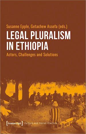 Legal Pluralism in Ethiopia