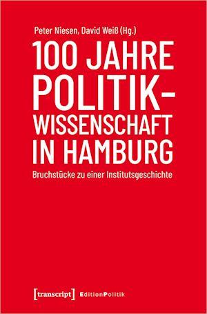100 Jahre Politikwissenschaft in Hamburg