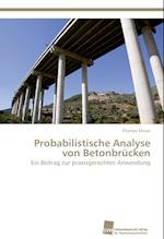 Probabilistische Analyse Von Betonbrucken