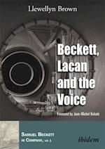 Beckett, Lacan, and the Voice (Samuel Beckett in Company)