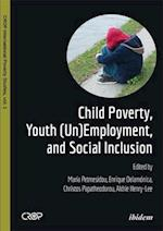Child Poverty, Youth (Un)Employment, and Social Inclusion (Crop International Poverty Studies)