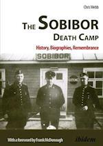 The Sobibor Death Camp