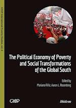 The Political Economy of Poverty and Social Transformations of the Global South (Crop International Poverty Studies)