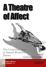 A Theatre of Affect (Samuel Beckett in Company)