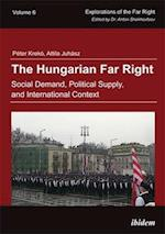 The Hungarian Far Right (Explorations of the Far Right)
