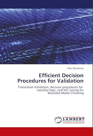 Efficient Decision Procedures for Validation
