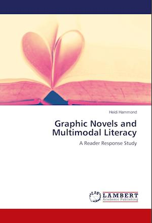 Graphic Novels and Multimodal Literacy