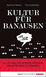 Kultur fur Banausen af Markus Reiter