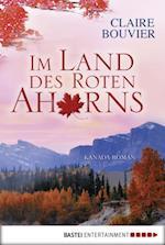 Im Land des Roten Ahorns af Claire Bouvier