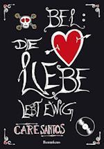 BEL: Die Liebe lebt ewig af Care Santos