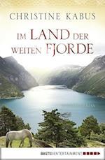 Im Land der weiten Fjorde af Christine Kabus