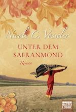 Unter dem Safranmond af Nicole C. Vosseler