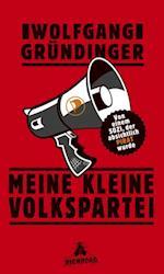 Meine kleine Volkspartei af Wolfgang Grundinger