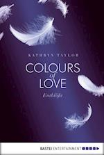 Colours of Love - Entblot