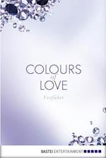 Colours of Love - Verfuhrt