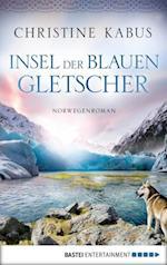 Insel der blauen Gletscher af Christine Kabus