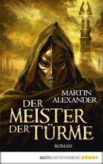 Der Meister der Turme af Martin Alexander