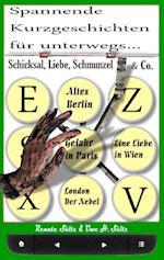 Schicksal, Liebe, Schmunzel & Co. af Renate Sultz, Uwe H. Sultz