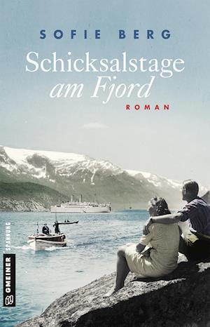 Schicksalstage am Fjord
