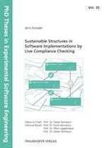 Sustainable Structures in Software Implementations by Live Compliance Checking (PhD Theses in Experimental Software Engineering, nr. 35)