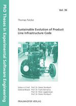 Sustainable Evolution of Product Line Infrastructure Code (PhD Theses in Experimental Software Engineering, nr. 36)
