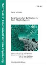 Conditional Safety Certification for Open Adaptive Systems. (PhD Theses in Experimental Software Engineering, nr. 48)