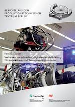 Verfahren Zur Schnellen, Digitalen Modellbildung Fur Inspektions- Und Reengineeringprozesse.
