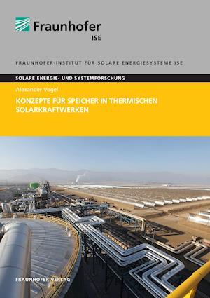 Konzepte Fur Speicher in Thermischen Solarkraftwerken.