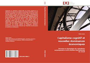 Capitalisme Cognitif Et Nouvelles Dominances �conomiques