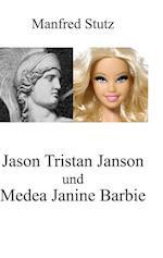 Jason Tristan Janson Und Medea Janine Barbie