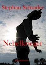 Nebelkrieger af Stephan Schrader