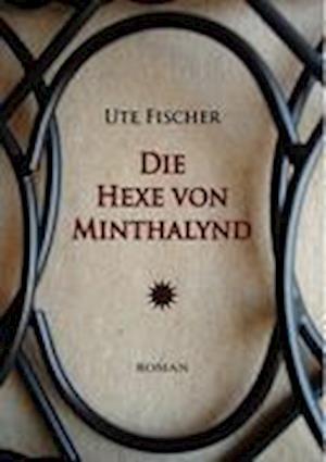 Die Hexe Von Minthalynd