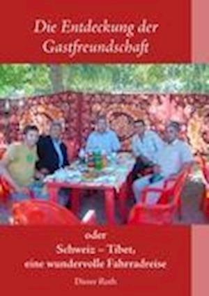 Bog, paperback Die Entdeckung Der Gastfreundschaft af Dieter Roth