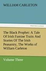 The Black Prophet af William Carleton