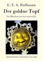 Der Goldne Topf af E. T. A. Hoffmann