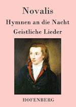 Hymnen an Die Nacht / Geistliche Lieder