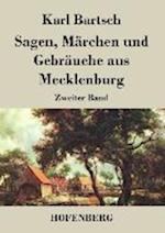 Sagen, Marchen Und Gebrauche Aus Mecklenburg