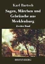 Sagen, Marchen Und Gebrauche Aus Mecklenburg af Karl Bartsch