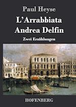 L'Arrabbiata / Andrea Delfin af Paul Heyse
