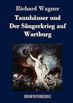 Tannhauser Und Der Sangerkrieg Auf Wartburg