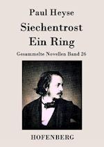 Siechentrost / Ein Ring