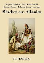 Marchen Aus Albanien af Johann Georg Von Jahn, Gustav Meyer, August Leskien