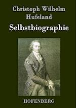 Selbstbiographie af Christoph Wilhelm Hufeland