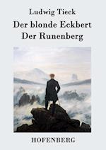 Der Blonde Eckbert / Der Runenberg af Ludwig Tieck