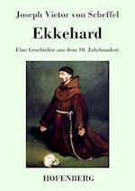 Ekkehard af Joseph Viktor Von Scheffel