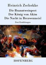 Die Branntweinpest / Der Konig Von Akim / Die Nacht in Brczwezmcisl